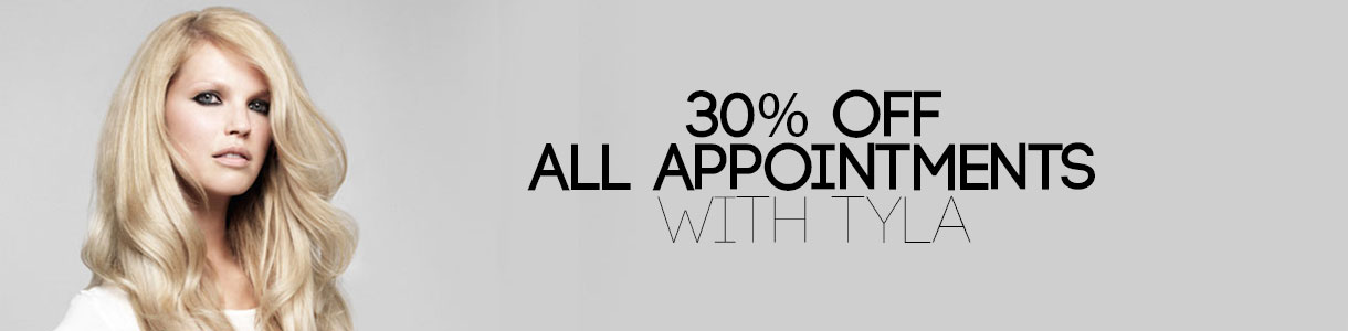 30% OFF All Appointments With Tyla in January & February