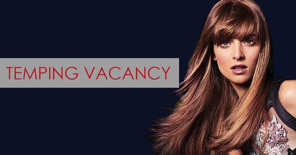 Temping Vacancy, hairdressers, farnham, surrey